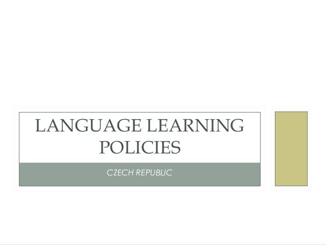 CZECH REPUBLICLANGUAGE LEARNINGPOLICIES