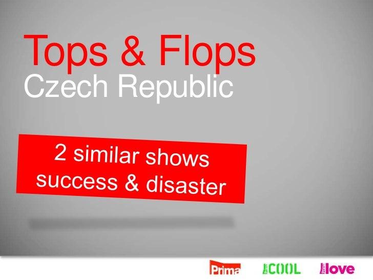 Tops & FlopsCzech Republic