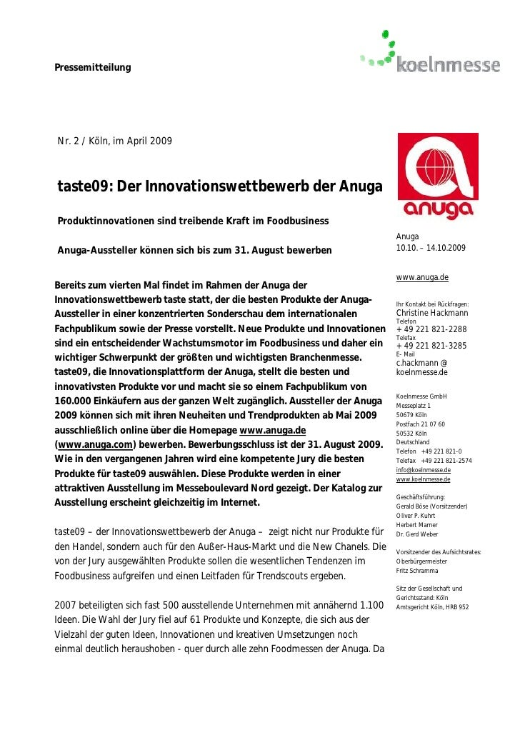 PressemitteilungNr. 2 / Köln, im April 2009taste09: Der Innovationswettbewerb der AnugaProduktinnovationen sind treibende ...