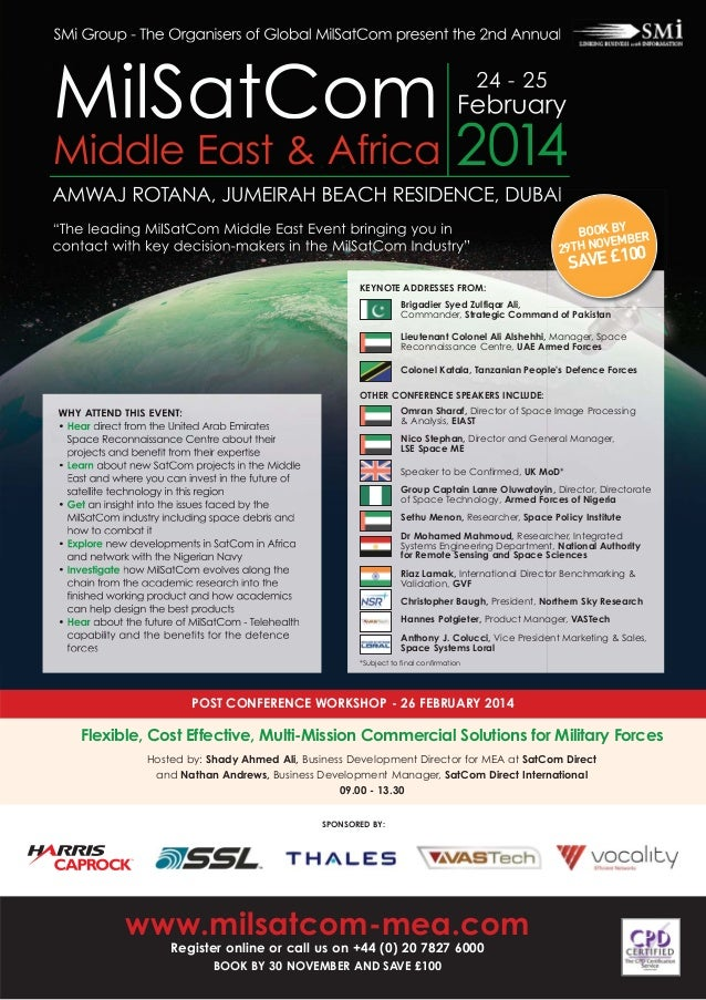 SMi Group - The Organisers of Global MilSatCom present the 2nd Annual  MilSatCom Middle East & Africa  24 - 25  February  ...