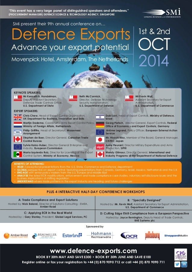 2014Movenpick Hotel, Amsterdam, The Netherlands Defence Exports Advance your export potential 1st & 2nd OCT KEYNOTE SPEAKE...