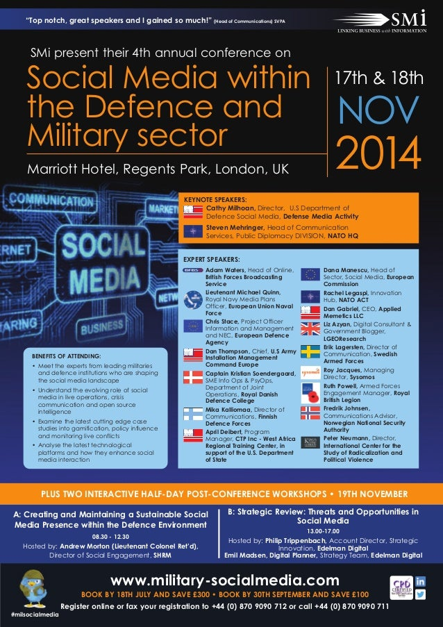 2014Marriott Hotel, Regents Park, London, UK Social Media within the Defence and Military sector 17th & 18th NOV Adam Wate...