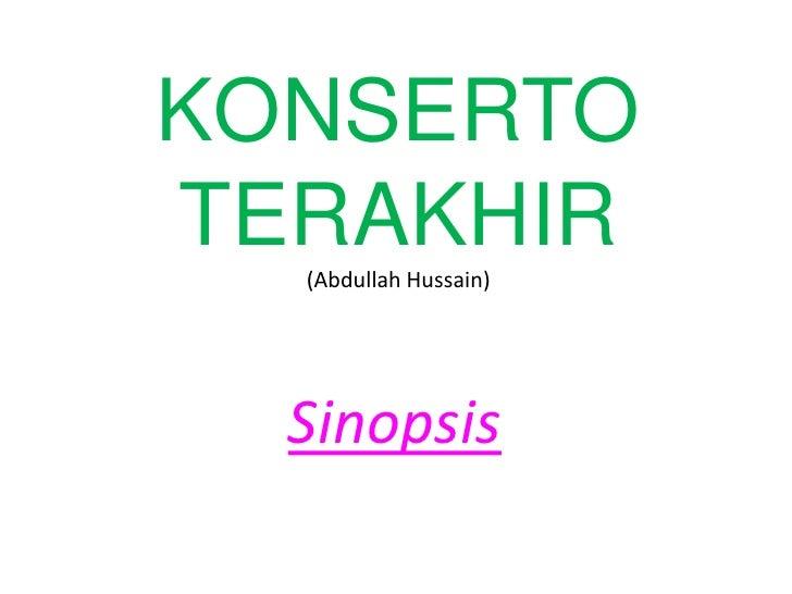 KONSERTO TERAKHIR(Abdullah Hussain)<br />Sinopsis<br />