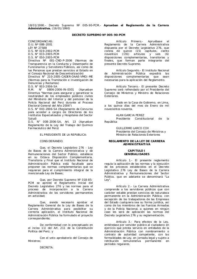 18/01/1990.- Decreto Supremo Nº 005-90-PCM.- Aprueban el Reglamento de la Carrera Administrativa. (19/01/1990) DECRETO SUP...