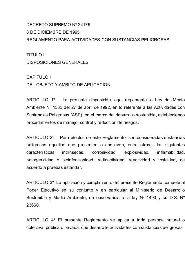DECRETO SUPREMO Nº 24176 8 DE DICIEMBRE DE 1995 REGLAMENTO PARA ACTIVIDADES CON SUSTANCIAS PELIGROSAS TITULO I DISPOSICION...