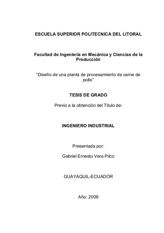 """ESCUELA SUPERIOR POLITECNICA DEL LITORAL Facultad de Ingeniería en Mecánica y Ciencias de la Producción """"Diseño de una pla..."""
