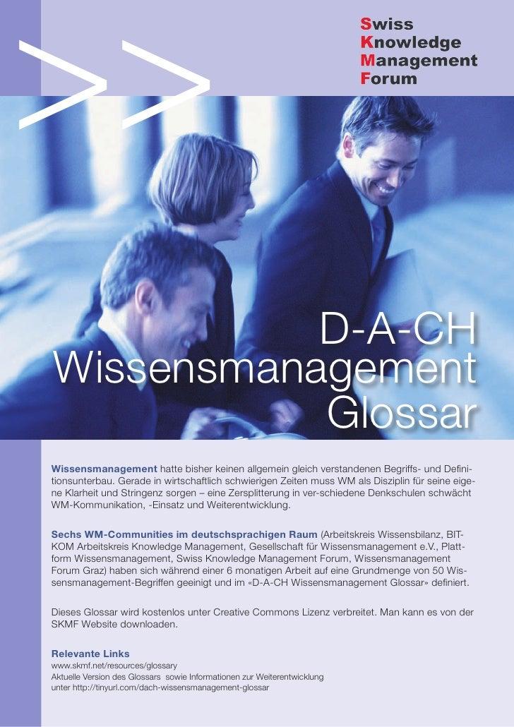 >>           D-A-CHWissensmanagement           GlossarWissensmanagement hatte bisher keinen allgemein gleich verstandenen ...