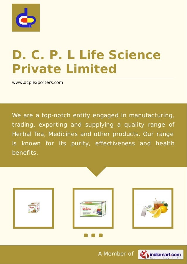 A Member of D. C. P. L Life Science Private Limited www.dcplexporters.com We are a top-notch entity engaged in manufacturi...
