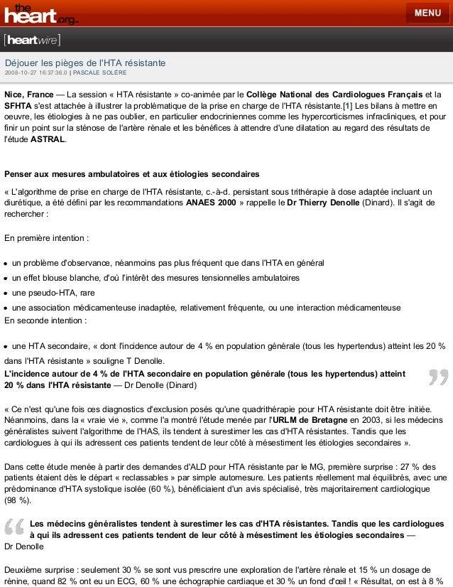 Déjouer les pièges de l'HTA résistante 2008-10-27 16:37:36.0 | PASCALE SOLÈRE  Nice, France — La session « HTA résistante ...