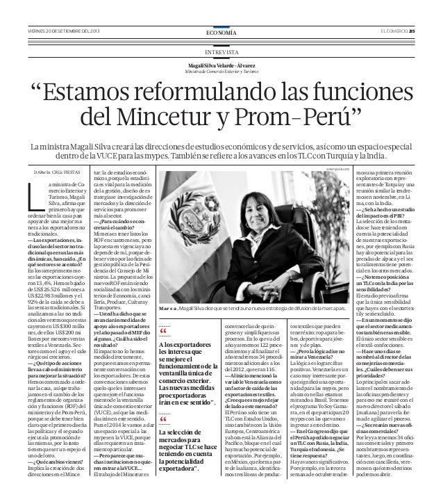 VIERNES 20 DE SETIEMBRE DEL 2013 EL COMERCIO .B5ECONOMÍA MagaliSilvaVelarde-Álvarez MinistradeComercioExterioryTurismo ENT...
