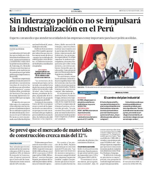 B6. EL COMERCIO MIÉRCOLES 21 DE AGOSTO DEL 2013ECONOMÍA Tras calcular que el creci- mientodelsectorconstruc- ción para el ...