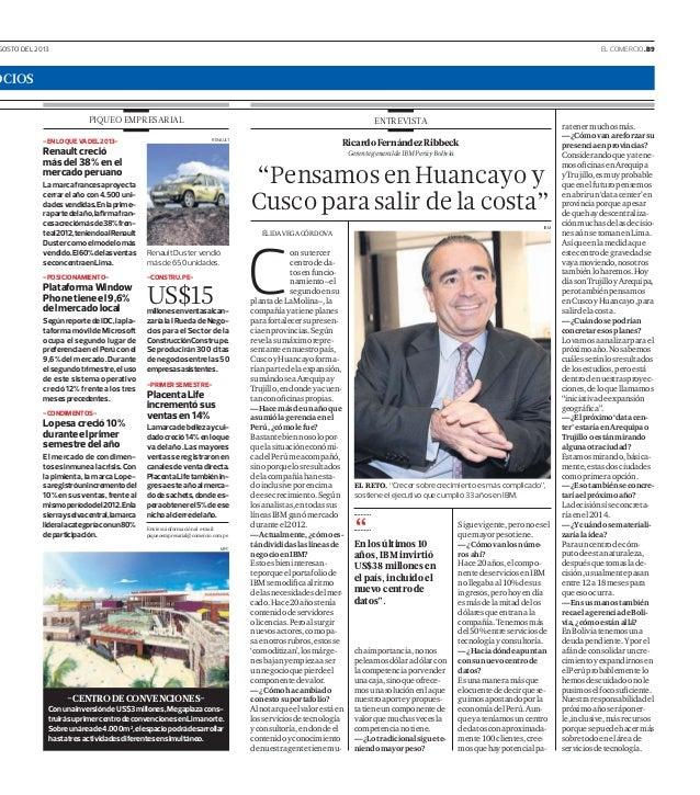 GOSTO DEL 2013 EL COMERCIO .B9 OCIOS -ENLOQUEVADEL2013- Renaultcreció másdel38%enel mercadoperuano Lamarcafrancesaproyecta...