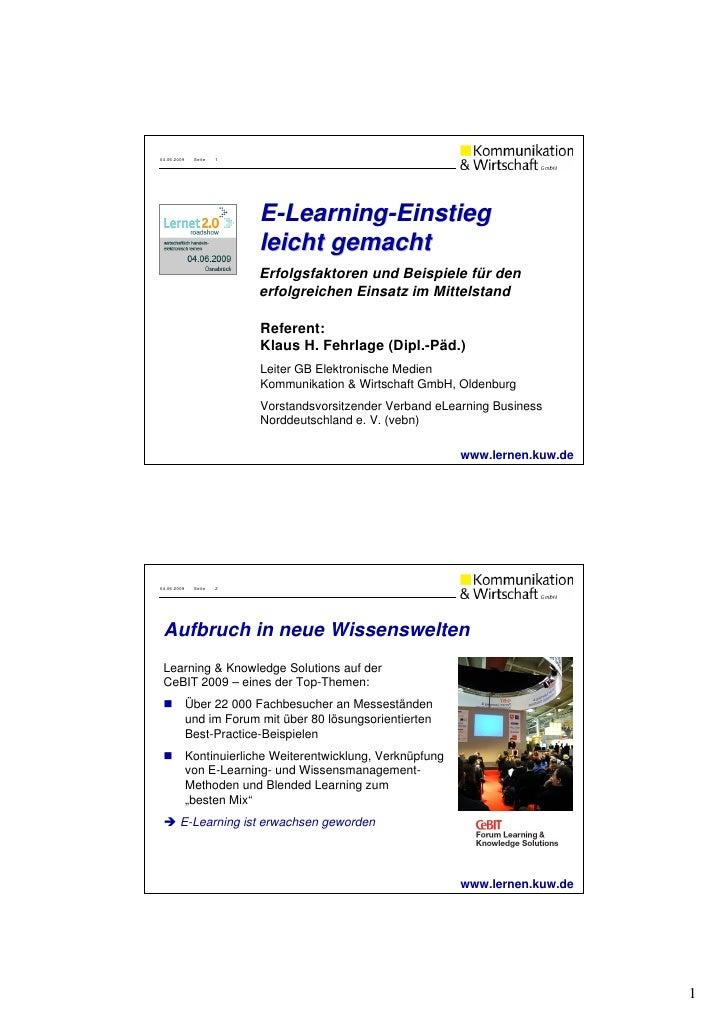 04.06.2009    Seite   1                               E-Learning-Einstieg                           leicht gemacht        ...