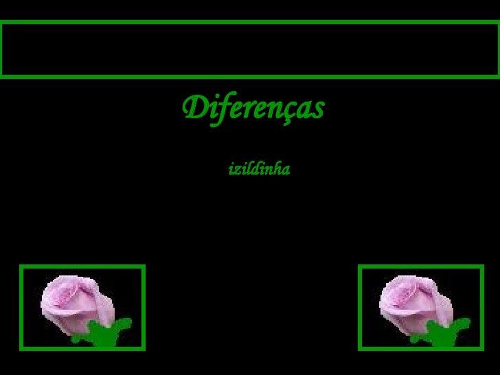 Diferenças izildinha