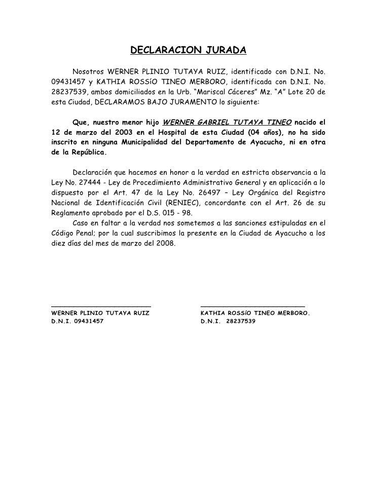 DECLARACION JURADA        Nosotros WERNER PLINIO TUTAYA RUIZ, identificado con D.N.I. No. 09431457 y KATHIA ROSSíO TINEO M...