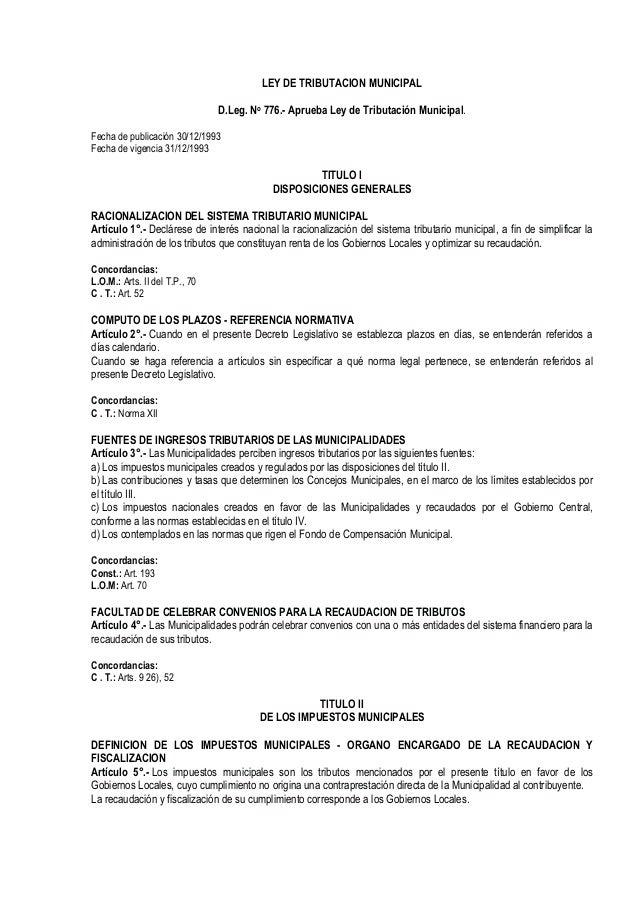 LEY DE TRIBUTACION MUNICIPAL                                D.Leg. No 776.- Aprueba Ley de Tributación Municipal.Fecha de ...