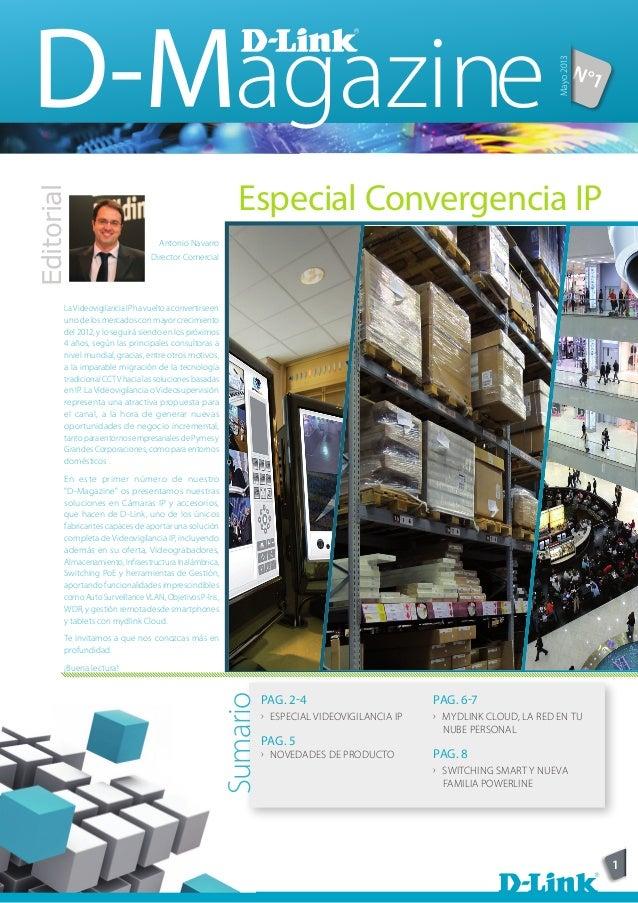 1EditorialAntonio NavarroDirector ComercialLaVideovigilanciaIPhavueltoaconvertirseenuno de los mercados con mayor crecimie...