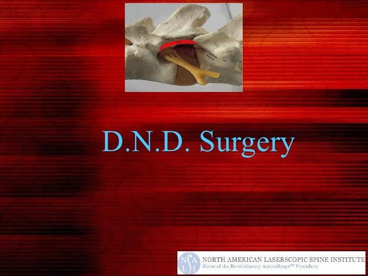 D.N.D. Surgery The Benefits