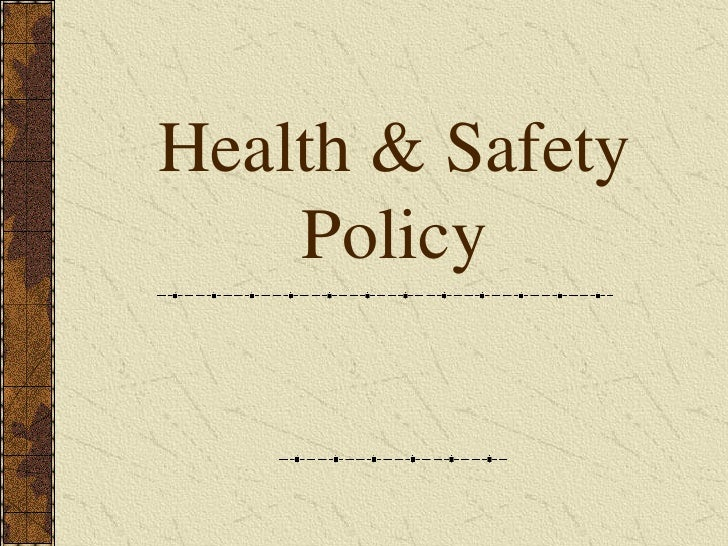 D  Part 13  Health And Safety Policies