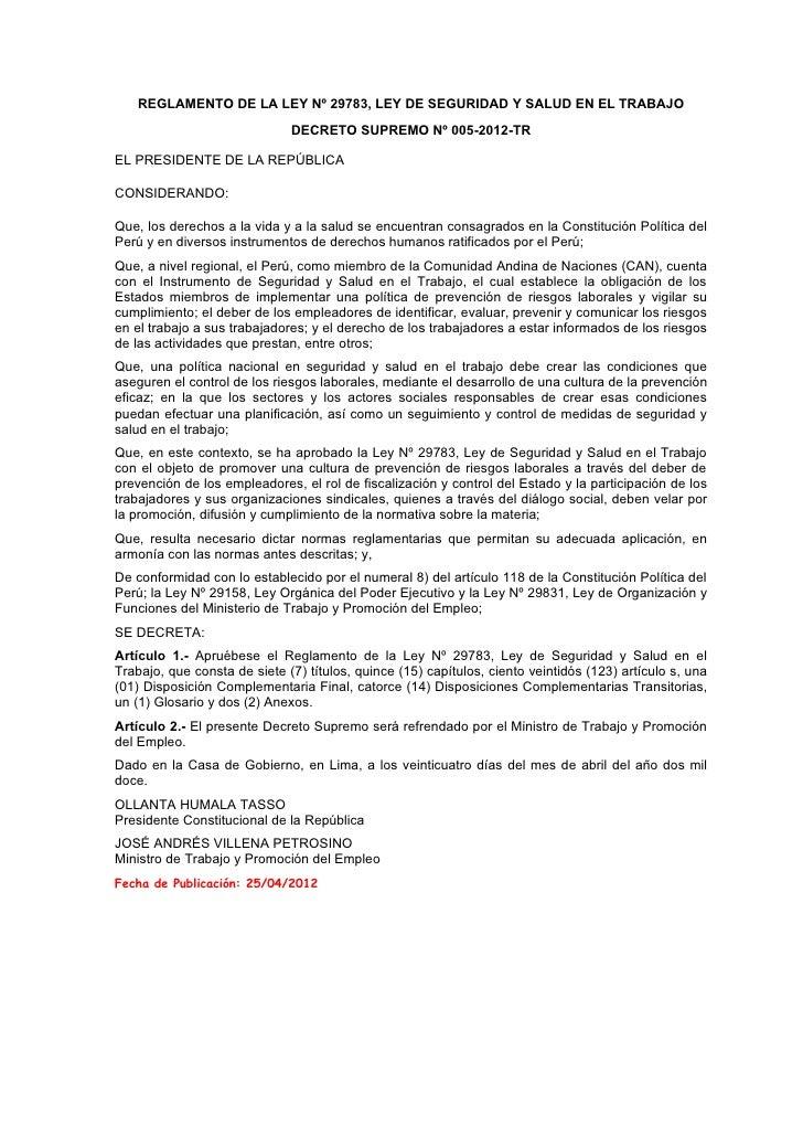 REGLAMENTO DE LA LEY Nº 29783, LEY DE SEGURIDAD Y SALUD EN EL TRABAJO                              DECRETO SUPREMO Nº 005-...