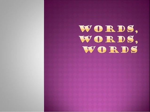 D01 words, words, words