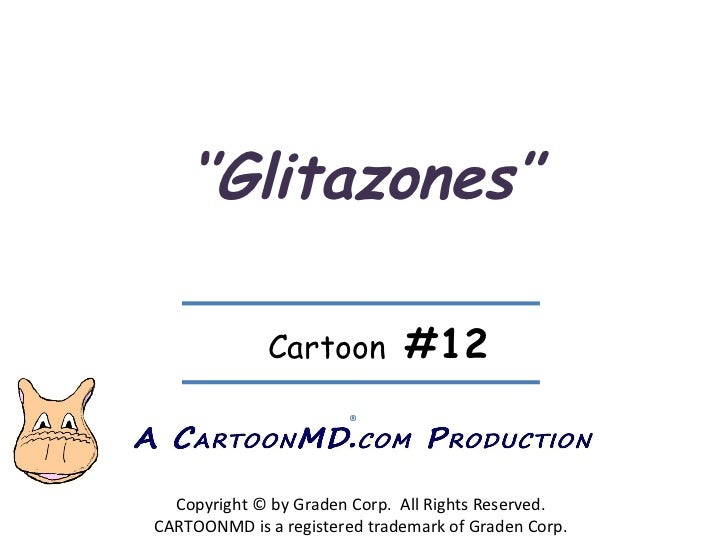 '' Glitazones'' Copyright © by Graden Corp.  All Rights Reserved. CARTOONMD is a registered trademark of Graden Corp. ® Ca...