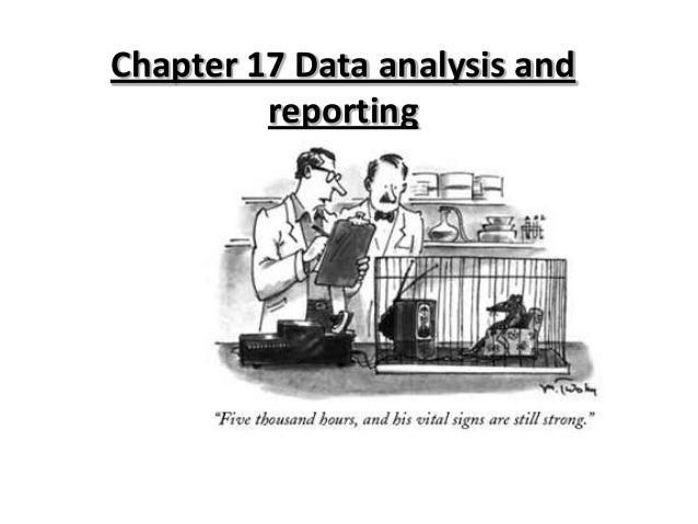 Chapter 17 Data analysis and reporting