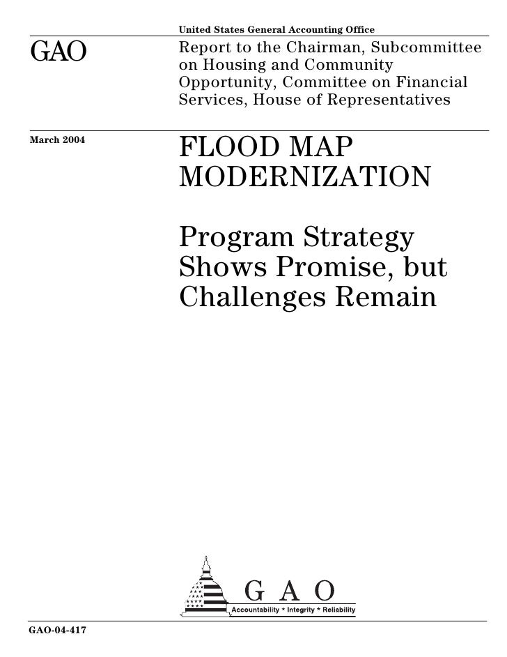 GAO-04-417 FLOOD MAP MODERNIZATION:  Program Strategy Shows Promise, but Challenges Remain