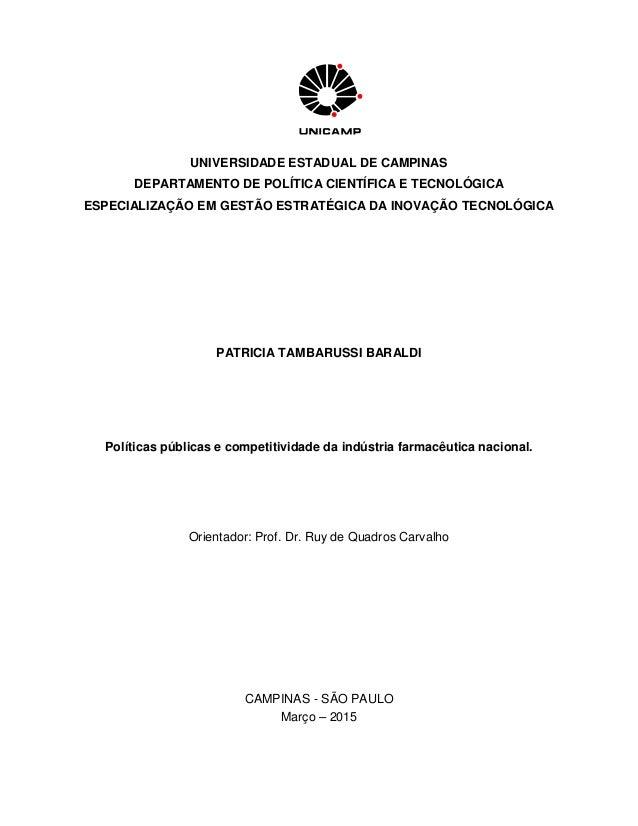 UNIVERSIDADE ESTADUAL DE CAMPINAS DEPARTAMENTO DE POLÍTICA CIENTÍFICA E TECNOLÓGICA ESPECIALIZAÇÃO EM GESTÃO ESTRATÉGICA D...