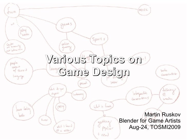 Various Topics on Game Design
