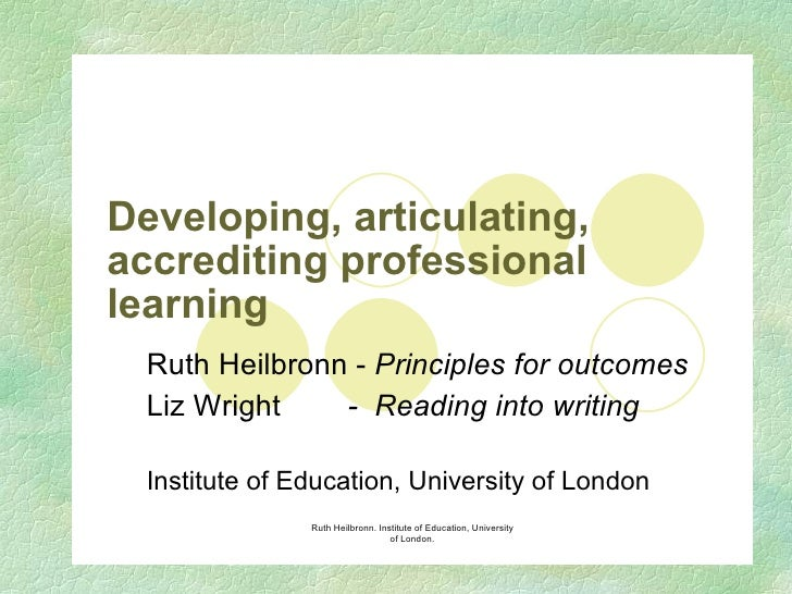 D1 - Ruth Heilbronn & Liz Wright (University of London IOE): Developing articulation of critical reflection in ITE – writing at Master's level