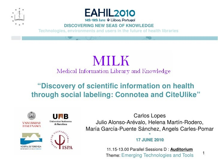 Connotea and CiteUlike | Milk Group | 3 EHAIL 2010 | Carlos Lopes_ppt