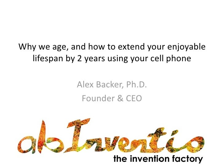 How to Live Two Years Longer Using Your Cell Phone - Alex Backer - H+ Summit @ Harvard