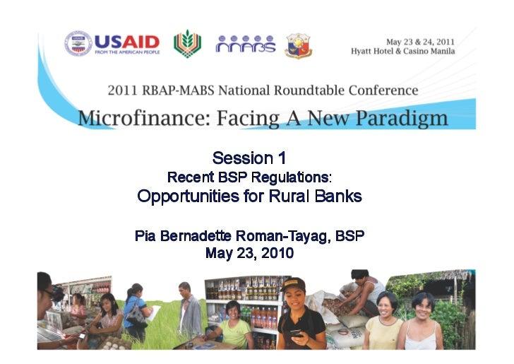 NRT 2011 - Recent BSP Regulations: Opportunities for Rural Banks
