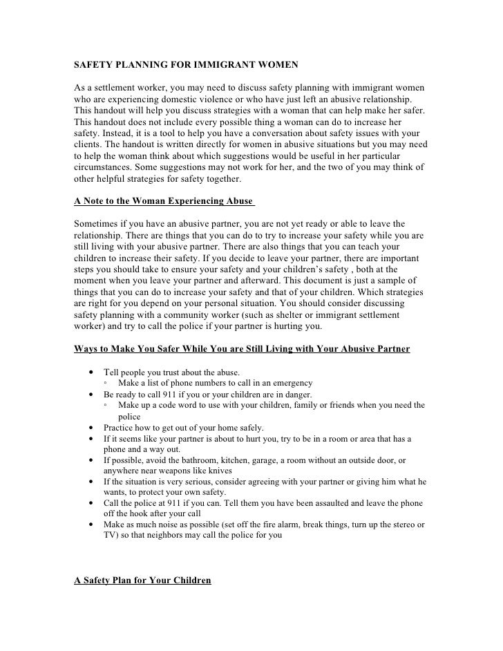 SAFETY PLANNING FOR IMMIGRANT WOMEN  As a settlement worker, you may need to discuss safety planning with immigrant women ...