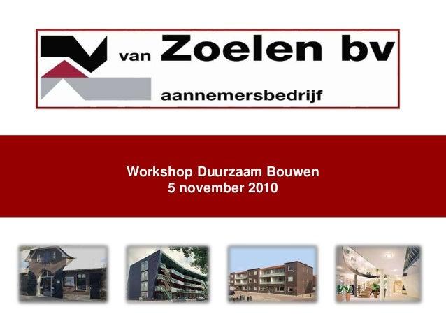 Workshop Duurzaam Bouwen 5 november 2010