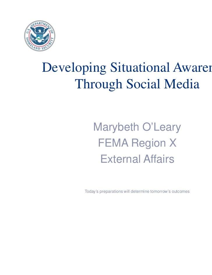 Situational Awareness Through Social Media