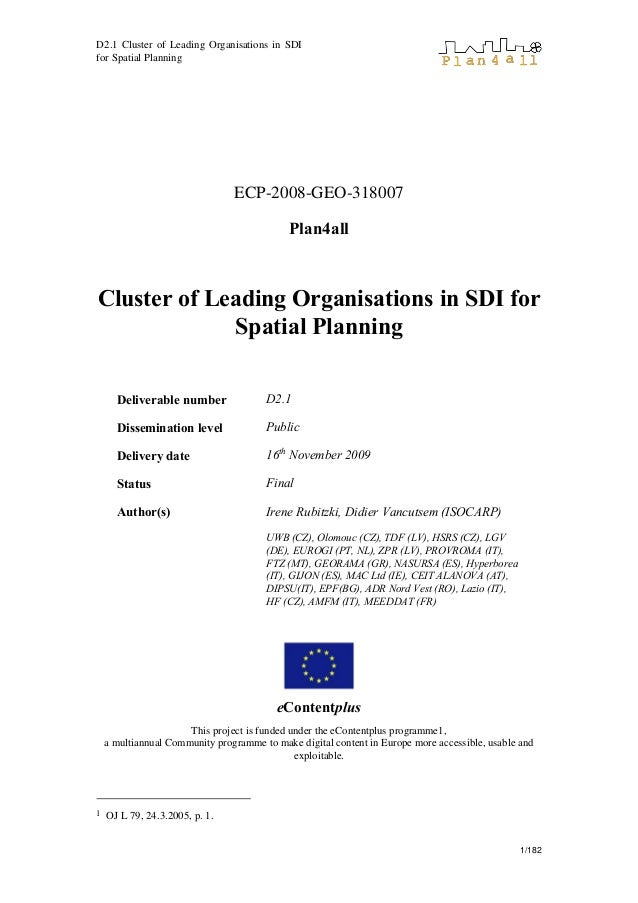 D2.1 Cluster of Leading Organisations in SDI for Spatial Planning 1/182 ECP-2008-GEO-318007 Plan4all Cluster of Leading Or...