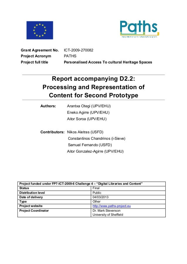 Grant Agreement No.         ICT-2009-270082 Project Acronym             PATHS Project full title          Personalised Acc...