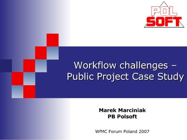 D2 6   Workflow Challanges   Public Project Case Study