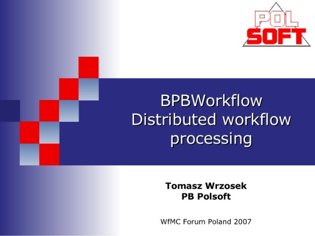 D2 9   Bpb Workflow   Distributed Workflow Processing