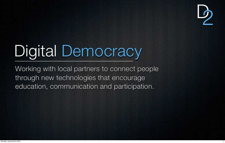 D                                                                  2                 Digital Democracy                  Wo...