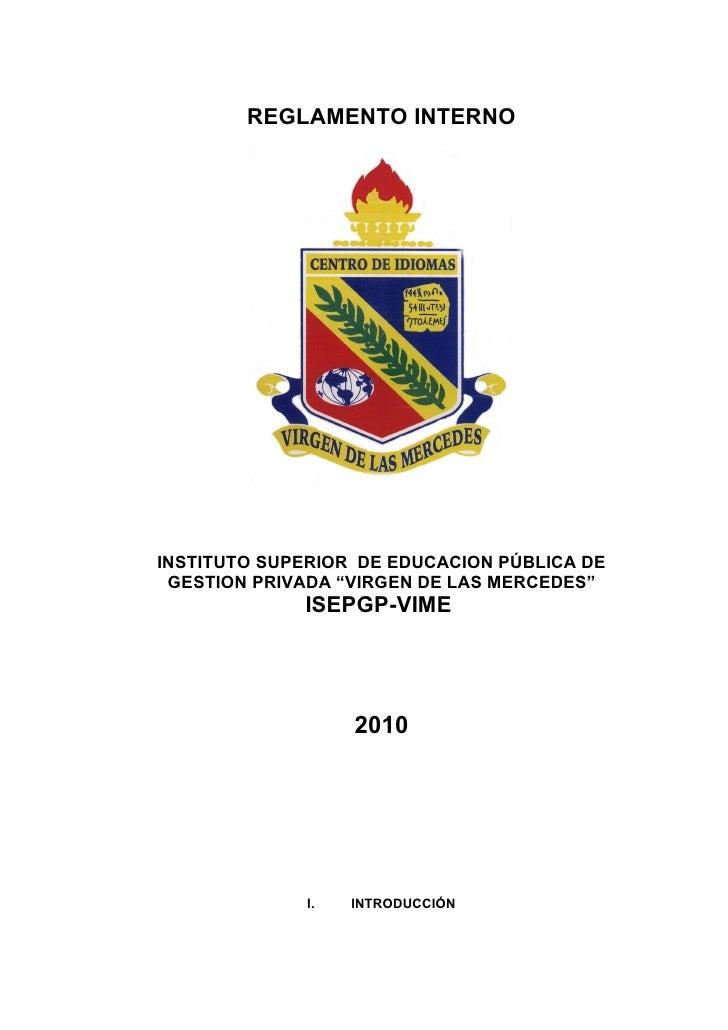 """REGLAMENTO INTERNO     INSTITUTO SUPERIOR DE EDUCACION PÚBLICA DE  GESTION PRIVADA """"VIRGEN DE LAS MERCEDES""""              I..."""