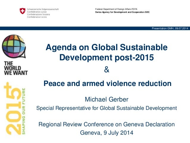 Federal Department of Foreign Affairs FDFA Swiss Agency for Development and Cooperation SDC Presentation GMH, 09.07.2014 A...