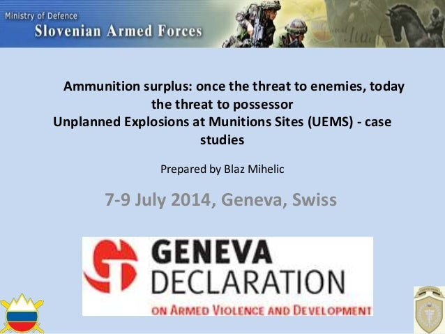 Ammunition surplus: once the threat to enemies, today the threat to possessor Unplanned Explosions at Munitions Sites (UEM...