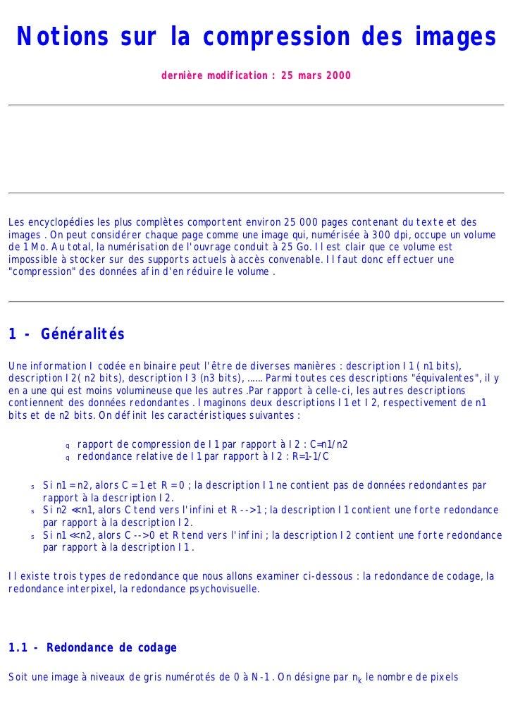 Notions sur la compression des images                                 dernière modification : 25 mars 2000Les encyclopédie...