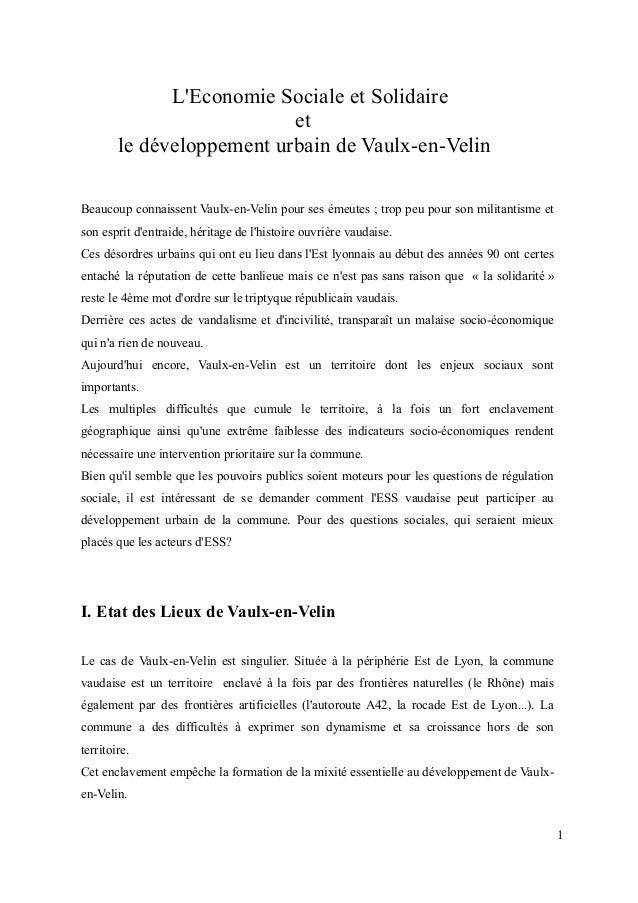 L'Economie Sociale et Solidaire et le développement urbain de Vaulx-en-Velin Beaucoup connaissent Vaulx-en-Velin pour ses ...