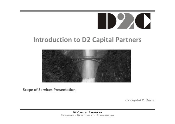 D2 Capital Partners: General Intro To Scope Of Services