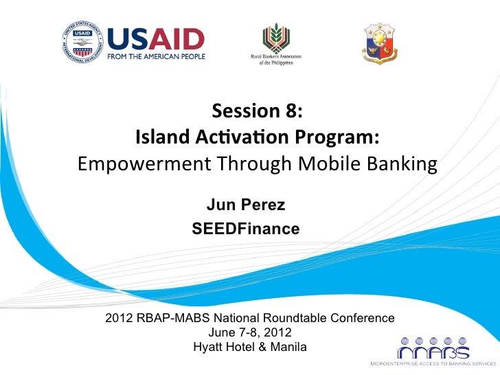 The SMART Islands Activation Program Empowerment through Mobile Banking