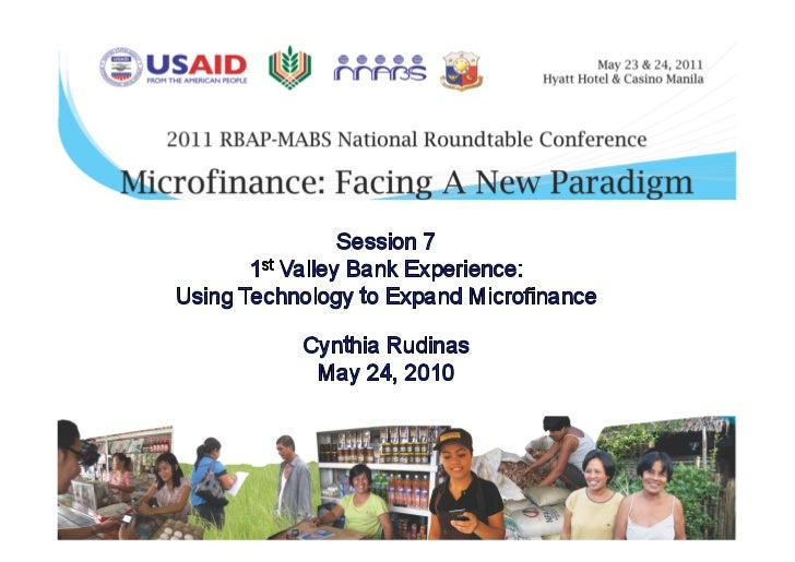 NRT 2011: 1st Valley Bank Experience - Using Technology to Expand Microfinance